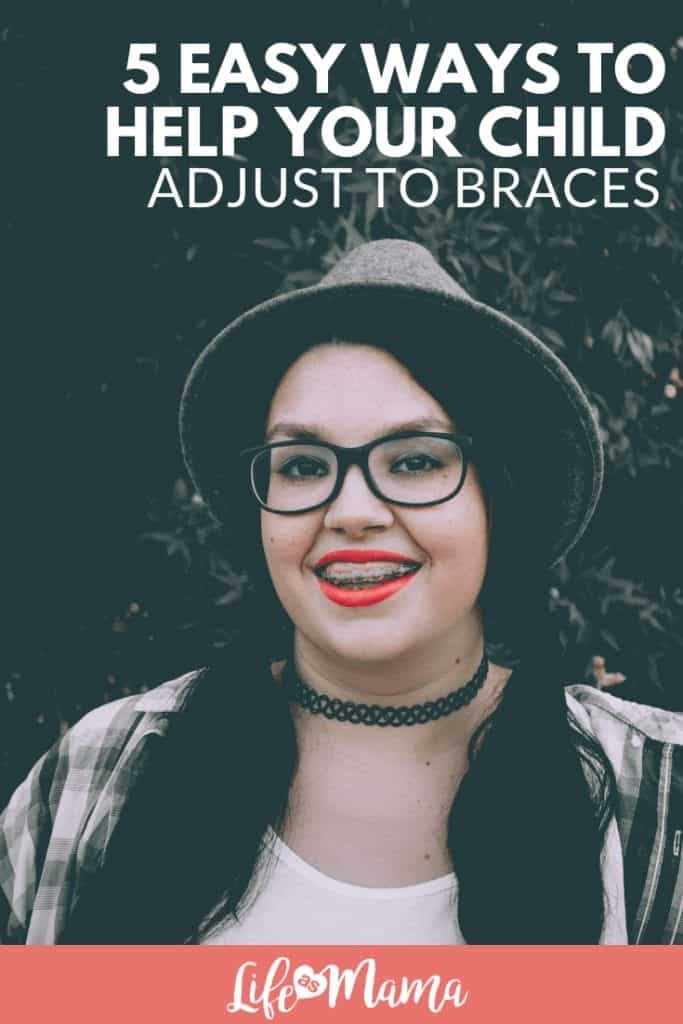 5 Easy Ways to Help Your Child Adjust to Braces