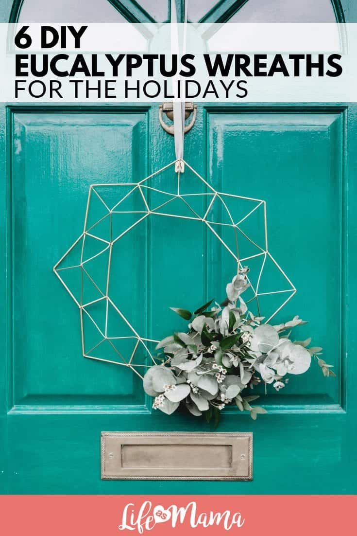 6 DIY Eucalyptus Wreaths For The Holidays
