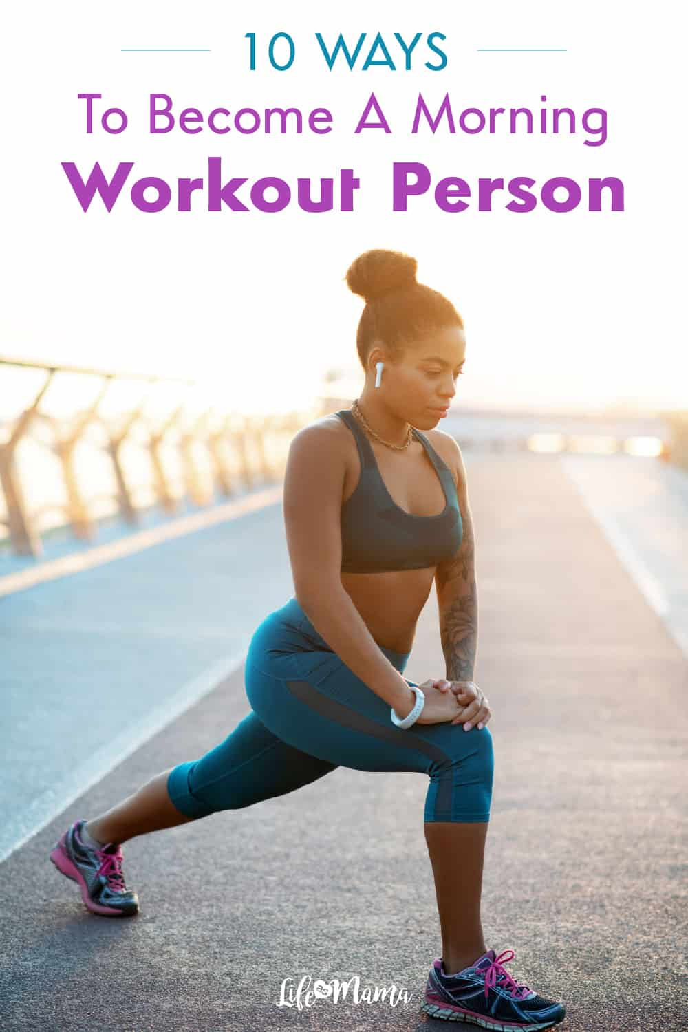 10 Best Ways To Become A Morning Workout Person