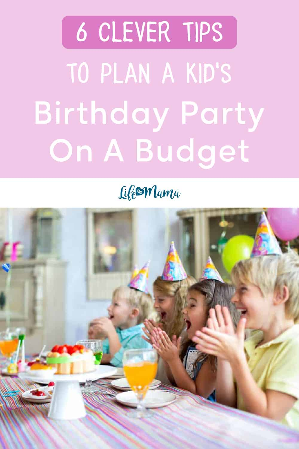 birthday party tips on a budget pin