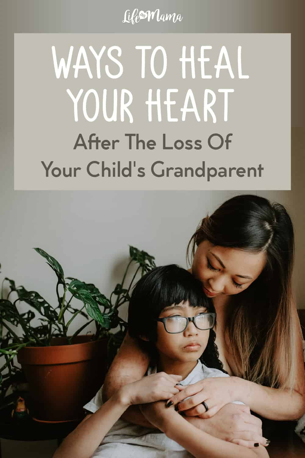 heal from loss of grandparent
