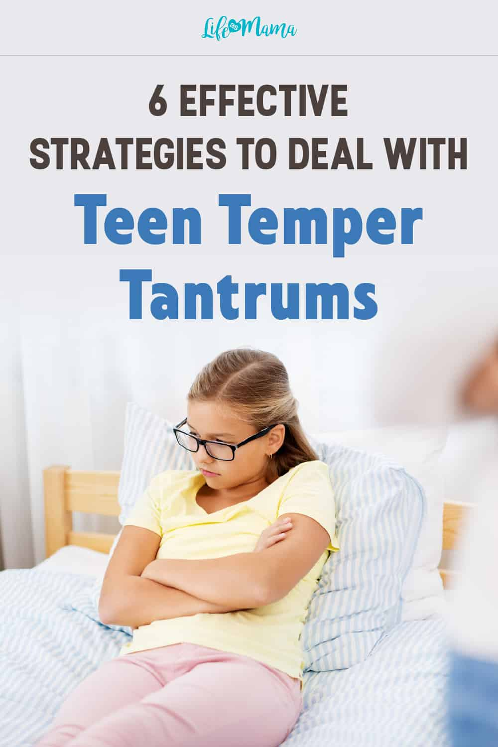 6 Effective Strategies To Deal With Teen Temper Tantrums-01-01