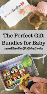 Easy Gifts for Babies and Toddlers with IncrediBundles Gift Giving Service!You can pick out a bundle to send or create your own!