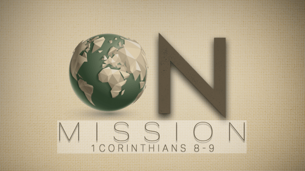 1 Corinthians 8: On Mission Image