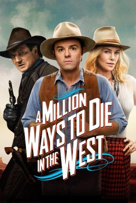 """Poster for the movie """"A Million Ways to Die in the West"""""""