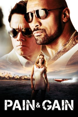"""Poster for the movie """"Pain & Gain"""""""