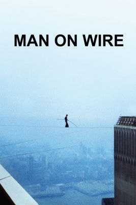 "Poster for the movie ""Man on Wire"""