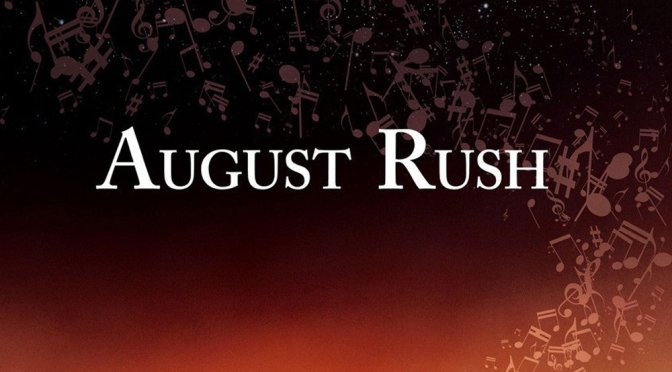 """Poster for the movie """"August Rush"""""""