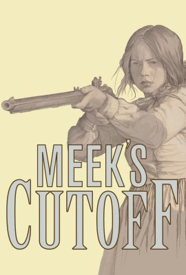 "Poster for the movie ""Meek's Cutoff"""