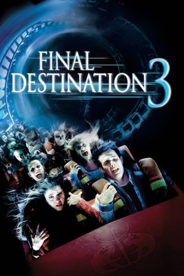 """Poster for the movie """"Final Destination 3"""""""