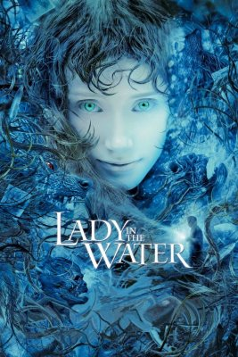 "Poster for the movie ""Lady in the Water"""