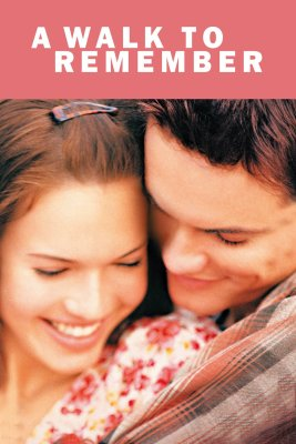 "Poster for the movie ""A Walk to Remember"""