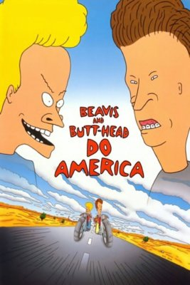 "Poster for the movie ""Beavis and Butt-Head Do America"""
