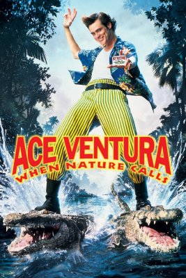 "Poster for the movie ""Ace Ventura: When Nature Calls"""
