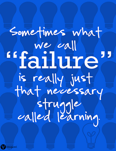failure, struggle, learning, quote, life