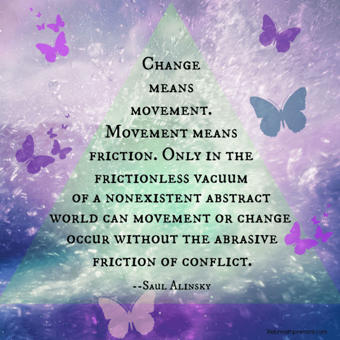 change, quote, movement, friction, difficulty