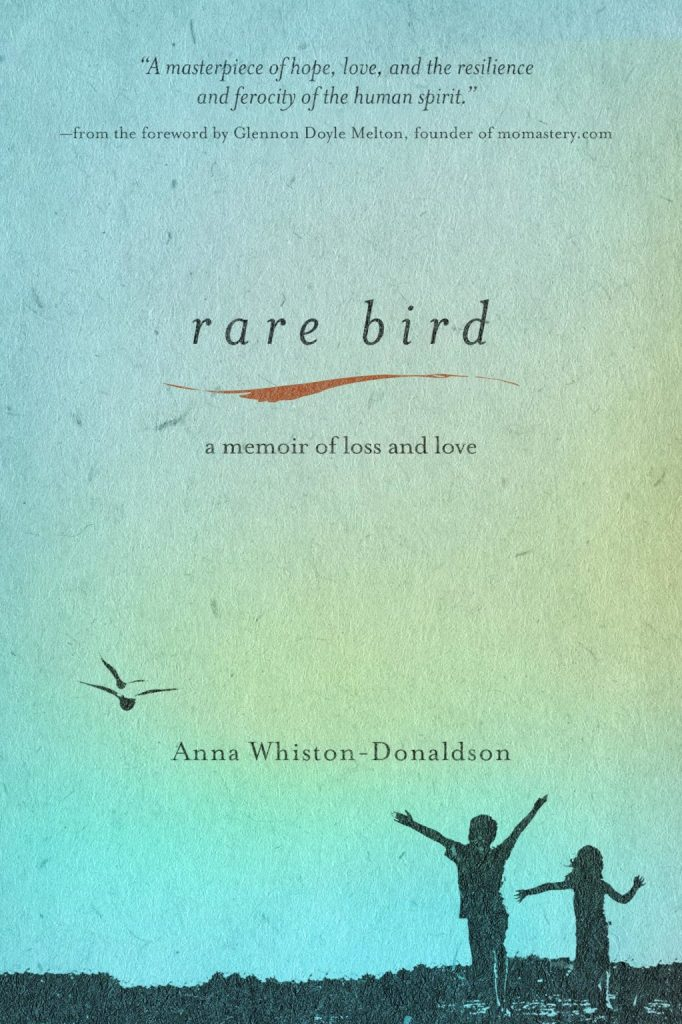 rare bird, convergent books, anna whiston donaldson, books, blogging for books, grief, loss, love