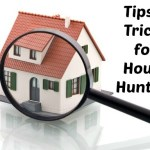 Step Four: Tips & Tricks in House Hunting
