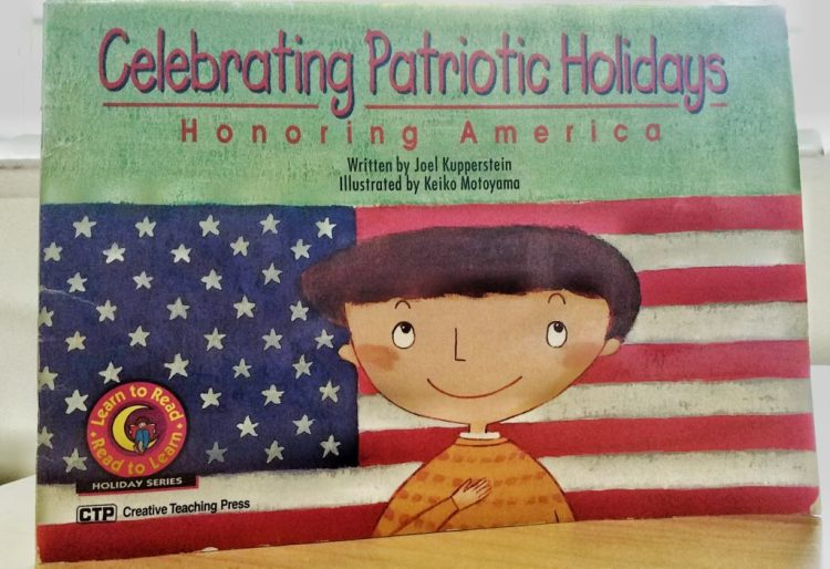 patriotic holidays, 4th of july, independence day, book, children, learning, america, labor day, veterans day, memorial day, flag day, freedom, week