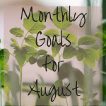 Setting Goals Creates Freedom – August 2016