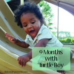 9 Months – Cruising & Play