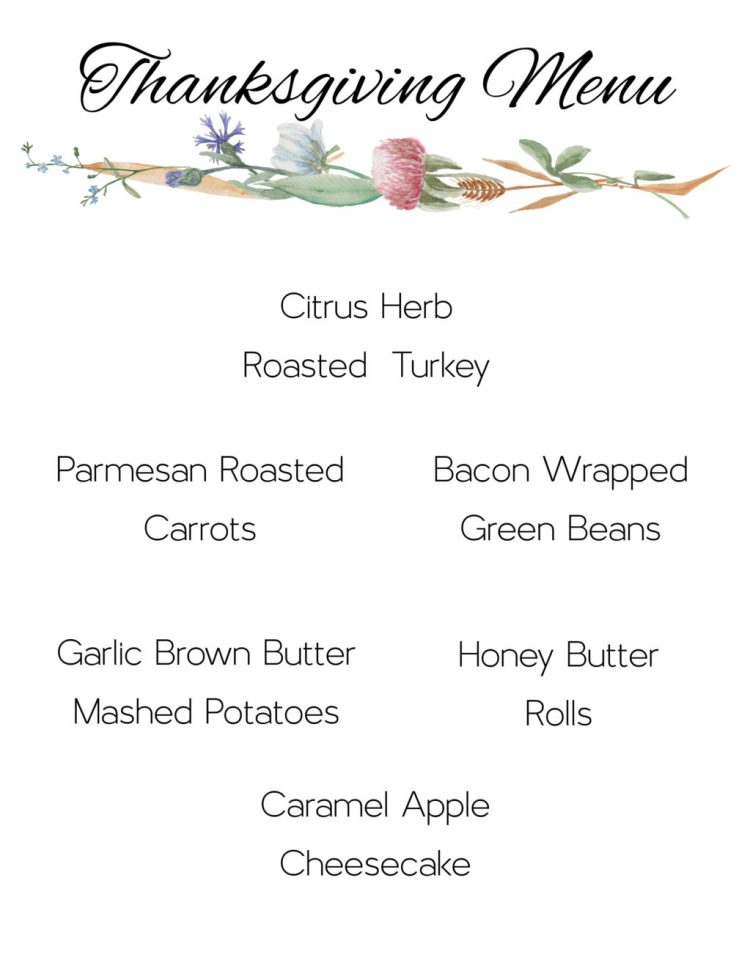 thanksgiving, recipe, meal, plan, printable, turkey, mashed potatoes, potatoes, cheesecake, caramel, apple, butter, rolls, green beans, bacon, carrots, parmesan, roasted, turkey, easy, quick, thanksgiving dinner