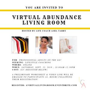Life Coach Asha - Virtual Abundance Living Room Sept. 22. 2018