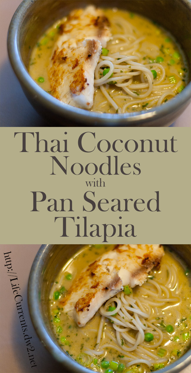 Thai Coconut Noodles with Pan Seared Tilapia Recipe long pin for Pinterest with two images and a title