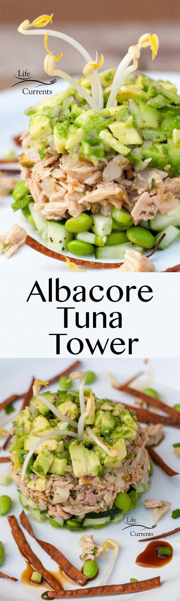 Island Trollers Albacore Tuna Tower Recipe - a beautiful and impressive appetizer