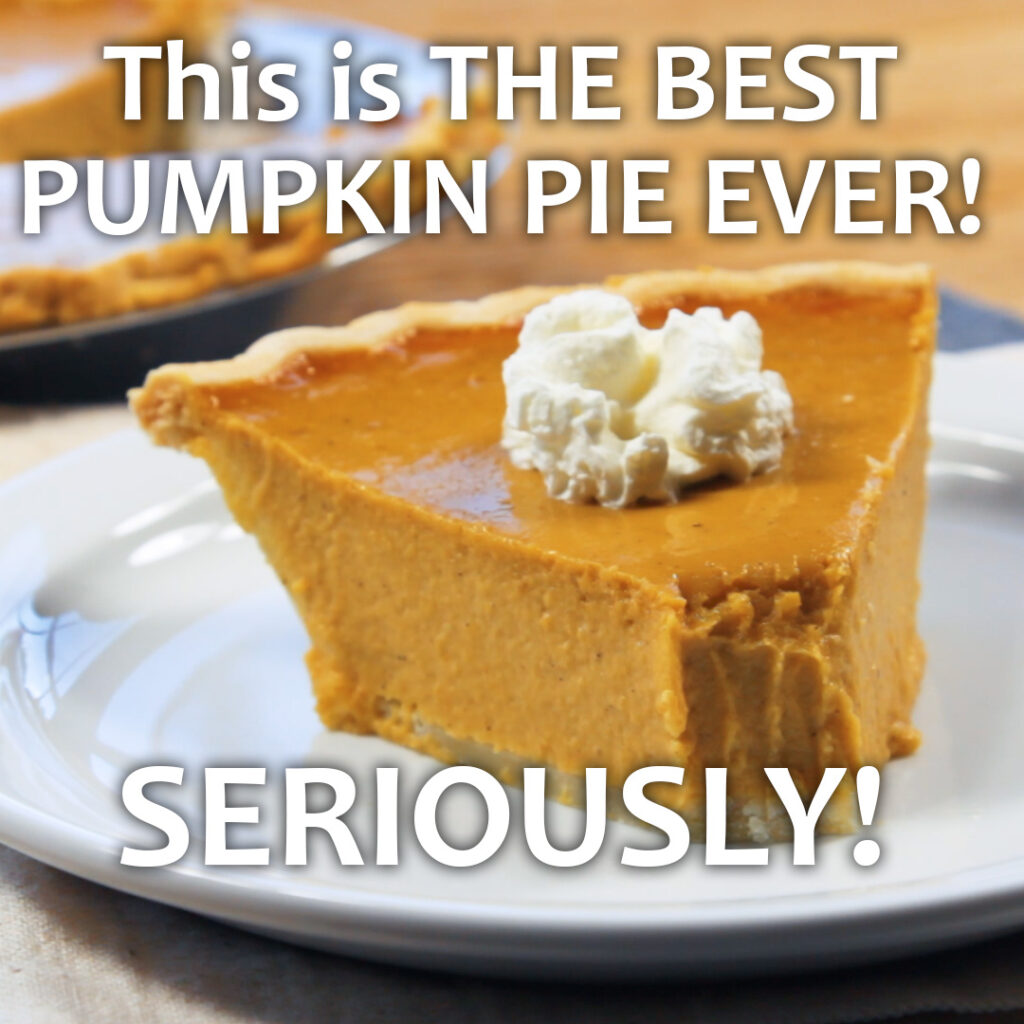 a slice of pumpkin pie on a white plate with the title on image: This is the best pumpkin pie ever seriously