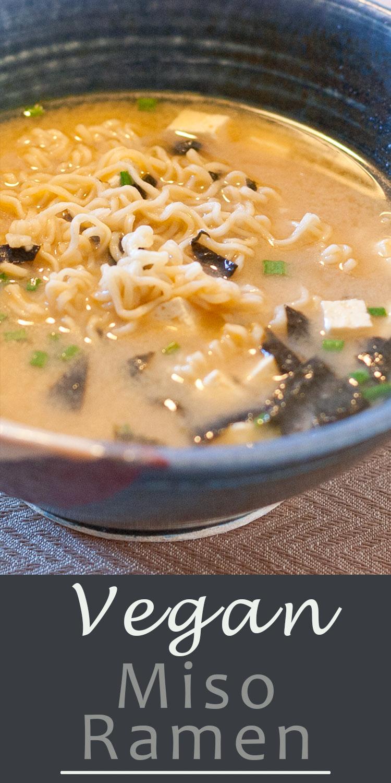 Vegan Miso Ramen Soup long pin for Pinterest with a title