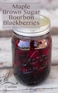 Maple – Brown Sugar – Bourbon Blackberries