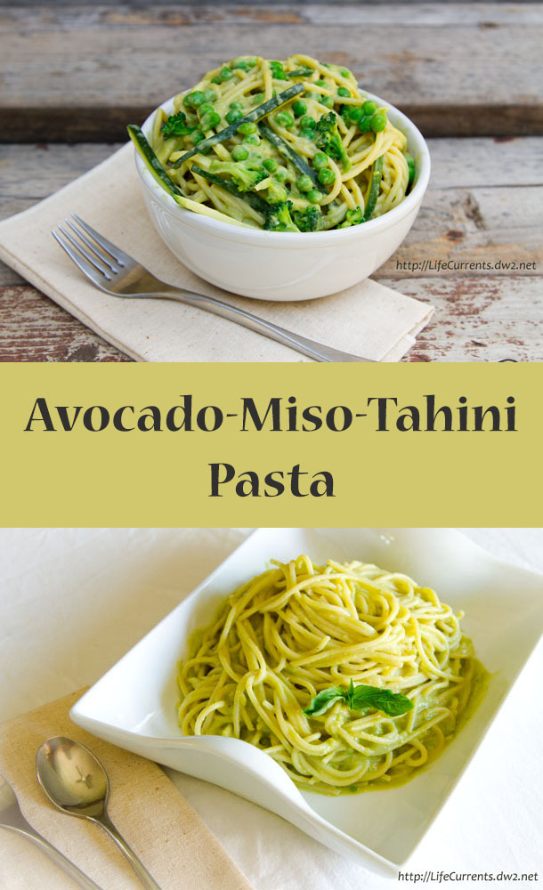 Avocado-Miso-Tahini Pasta - creamy, delicious, amazing!  long pin for pinterest with two images and a title