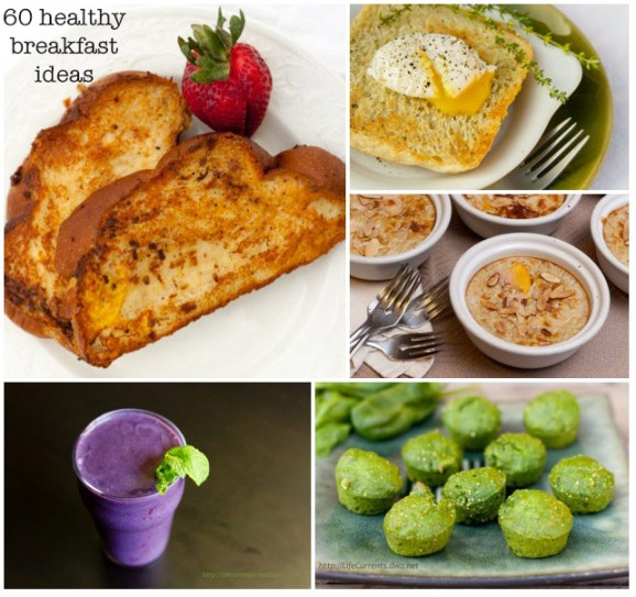 Breakfast is the most important meal of the day, so here's 60 healthy breakfast ideas! | Life Currents https://lifecurrentsblog.com