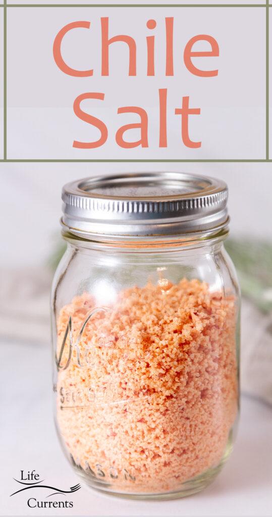 pink Chile Salt in a mason jar, title on image.