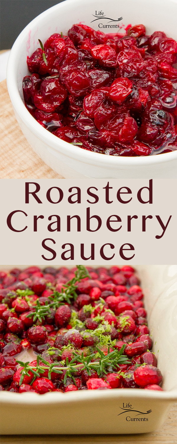 Roasted Cranberry Sauce is the best full flavored and super easy to make cranberry sauce #thanksgiving #Christmas #holidays #sideDish #dinner
