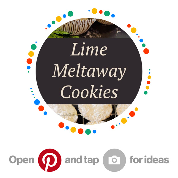 Lime Meltaway Cookies Pinterest Pincode for Citrus + Lemon + Lime + Orange Recipes board