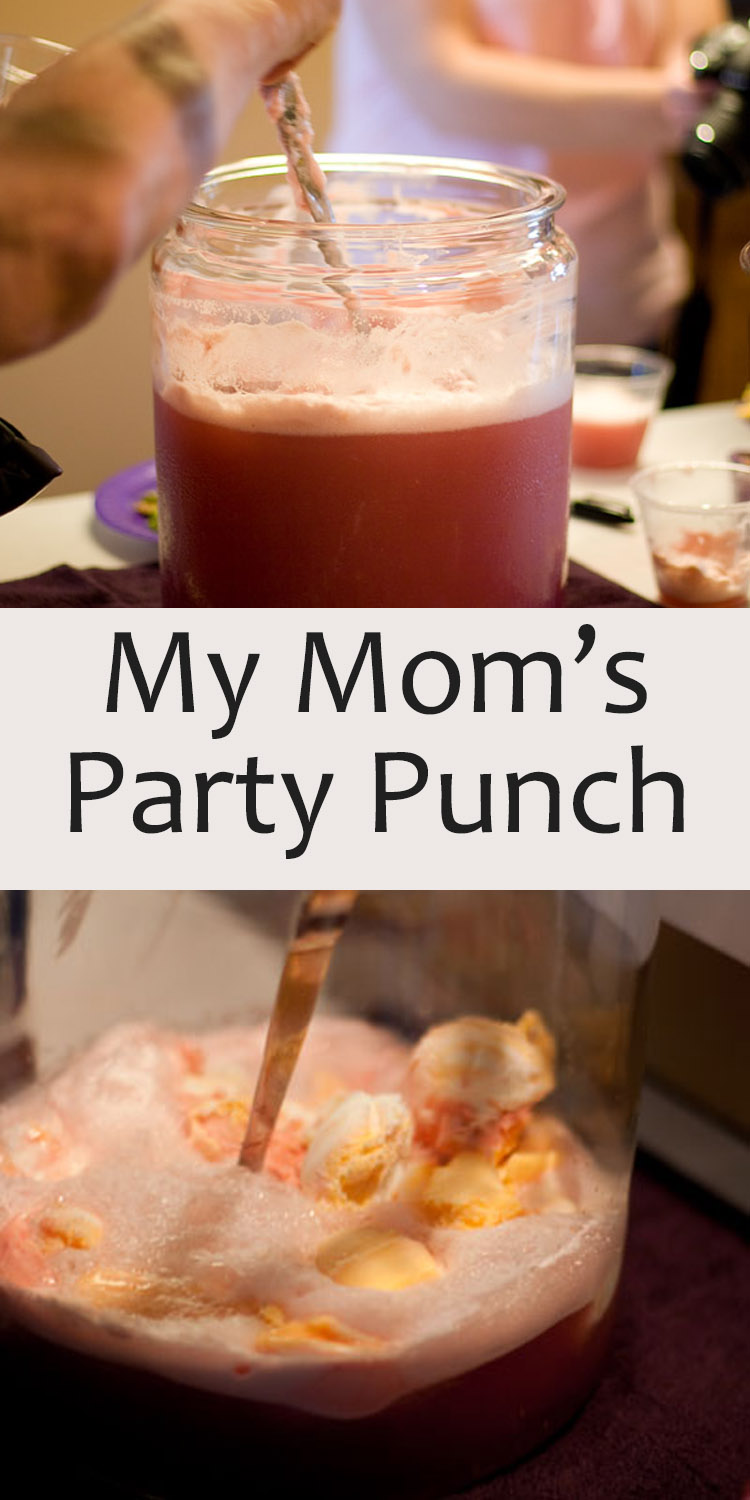 My Mom's Party Punch is super delicious, and you can customize it how you want it!