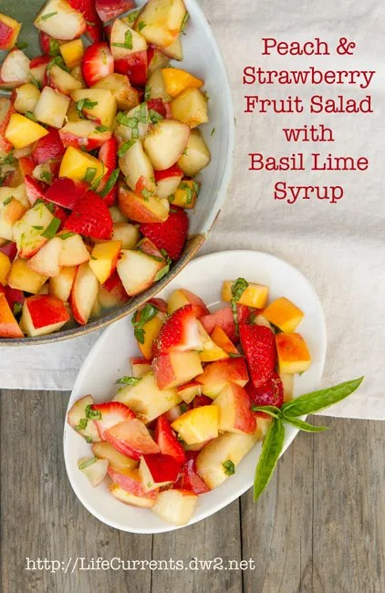 Peach, Nectarine, and Strawberry Fruit Salad with Lime Honey Basil Syrup https://lifecurrentsblog.com #fruit #salad #summer
