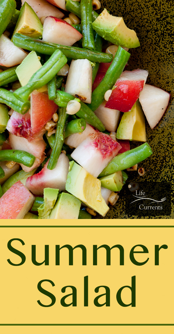 Summer Salad with fresh white peaches, roasted corn, green beans, and avocado. long pin for Pinterest with a title