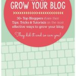 How To Grow Your Blog eBook: Tips, Tricks & Tutorials from 30+ Top Bloggers https://lifecurrentsblog.com