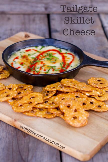 Tailgate Skillet Cheese | Life Currents https://lifecurrentsblog.com