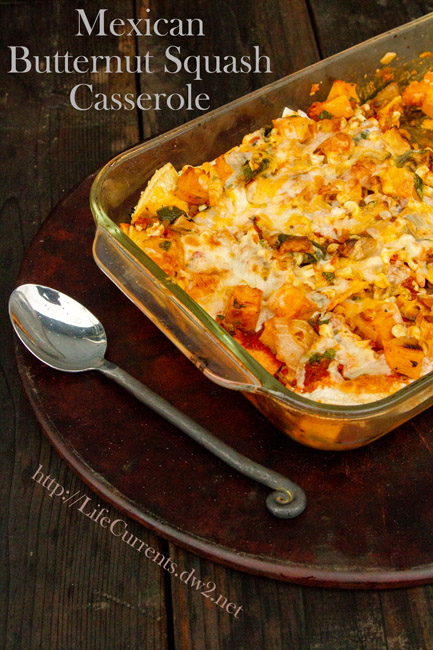 Mexican Butternut Squash Casserole | Life Currents