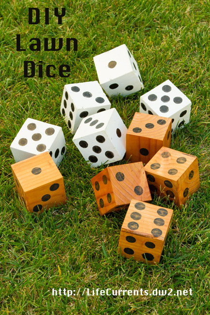DIY Lawn Dice by Life Currents