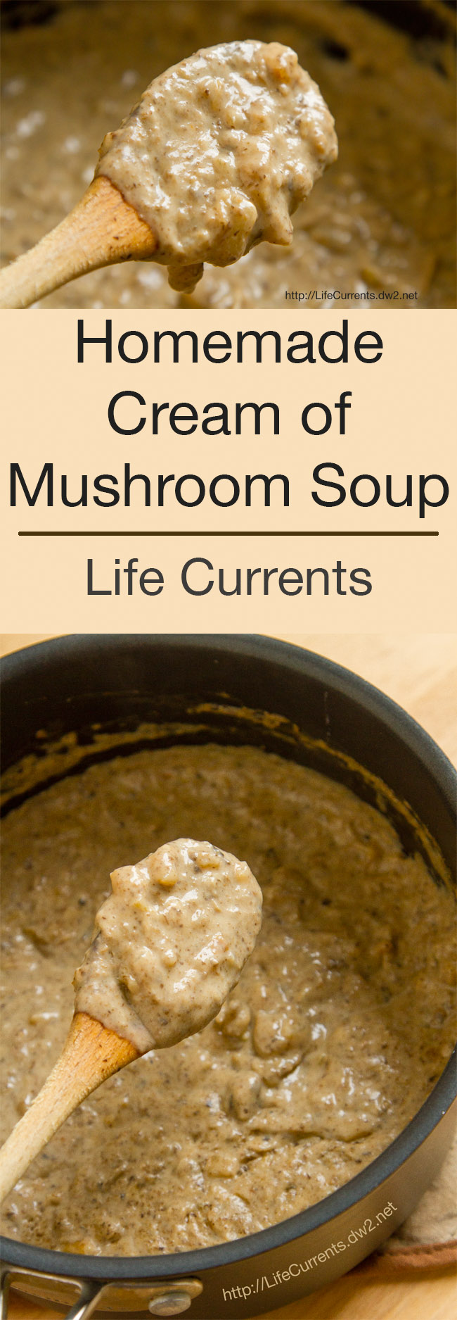 Homemade Cream of Mushroom Soup Recipe long pin for pinterest with two images and a title