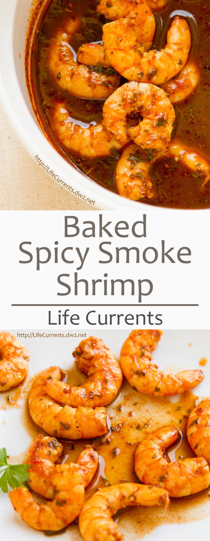 Baked Shrimp in Spicy Smoke Sauce. Besides being easy to make (just dunk the thawed shrimp in Spicy Smoke Sauce and bake), they are super flavorful. Smoke flavors from the liquid smoke and the earthy smoked paprika. A little kick of heat from the Sriracha and cayenne.