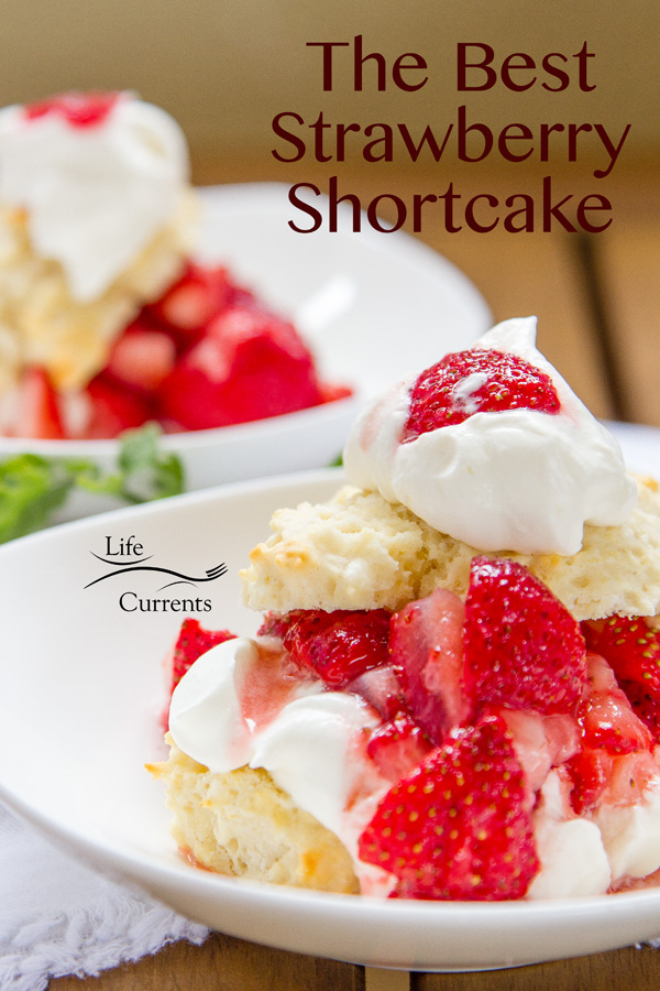 Mom's Strawberry Shortcake is perfect for summer with fresh berries topping sweet whipped cream and warm buttermilk biscuits!