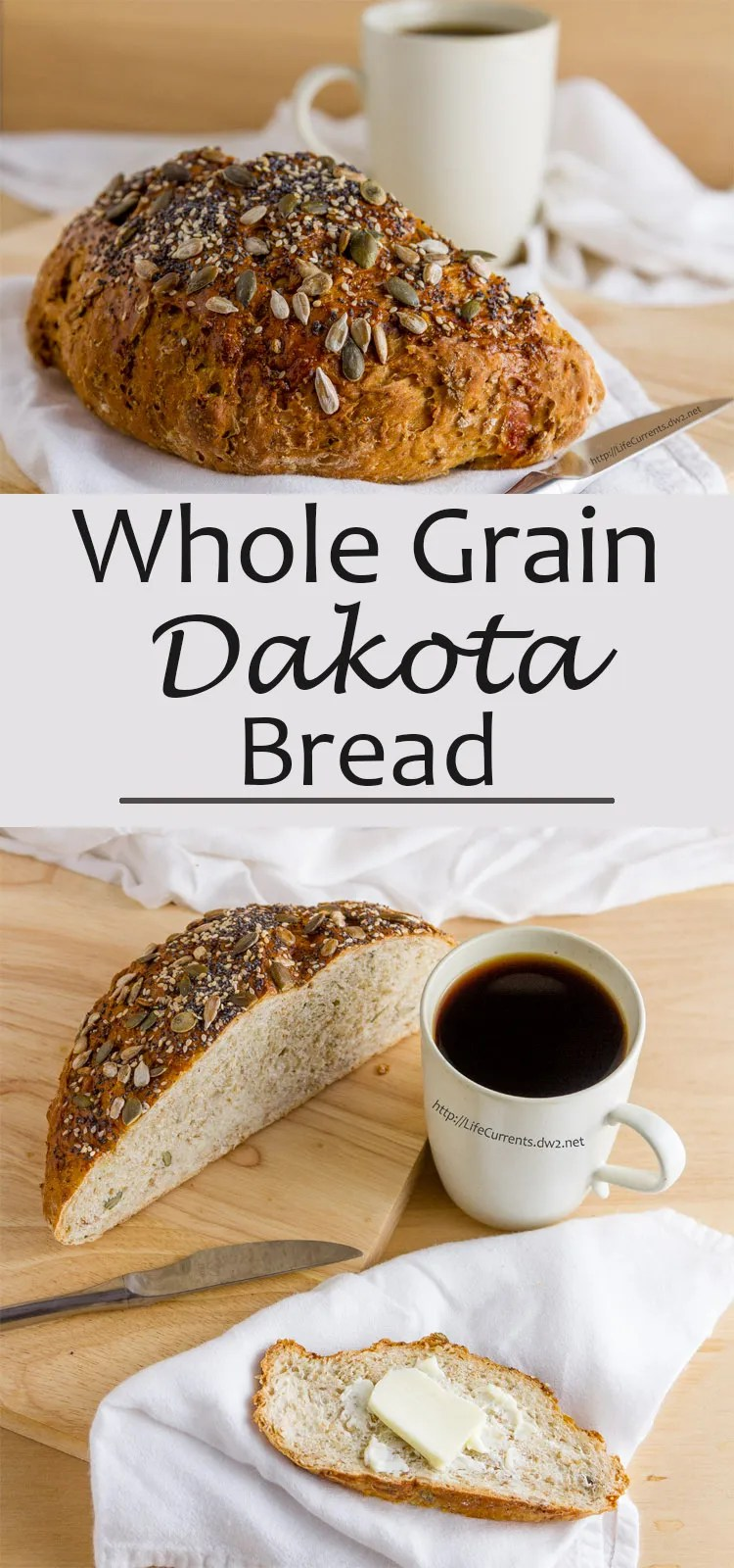 Cook's Country Dakota Bread long pin for Pinterest with two images half th eloaf on top and a cup open with a slice on bottom