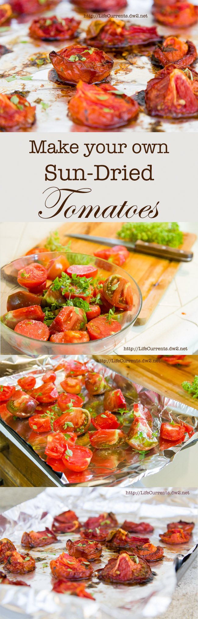Preserving Summer: Sun Dried (Oven Roasted) Tomatoes