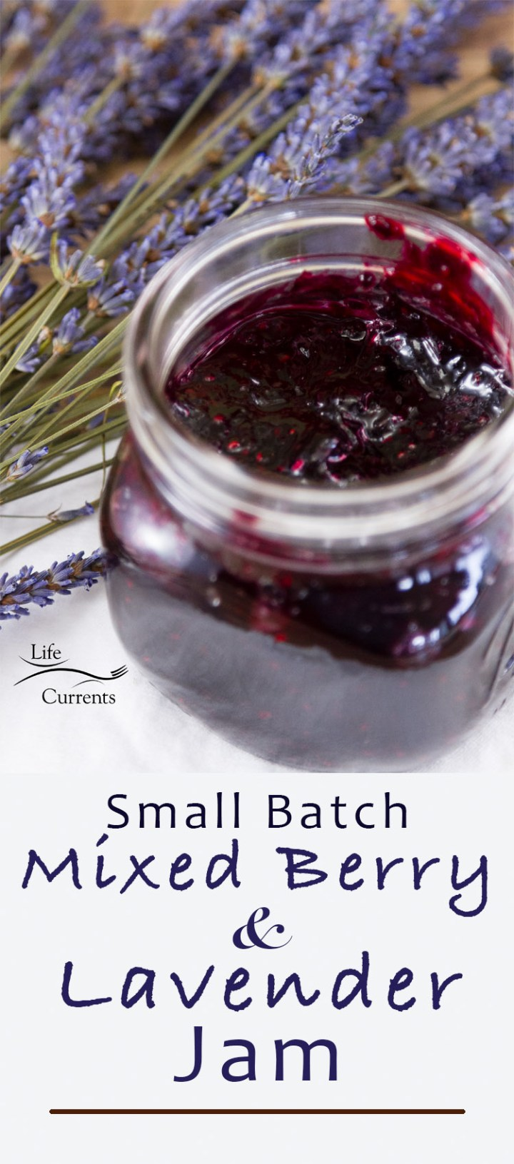 Small Batch Mixed Berry and Lavender Jam